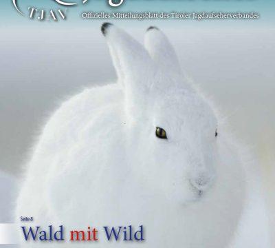 Der Tiroler Jagdaufseher Nr. 39., Ausgabe 2/2020